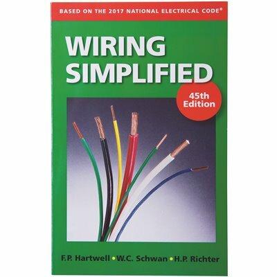 WIRING SIMPLIFIED 45TH EDITION, DIY ELECTRICAL INSTALLATION GUIDE - GARDNER BENDER PART #: ERB-WS